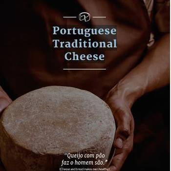 Portuguese Traditional Cheese ""